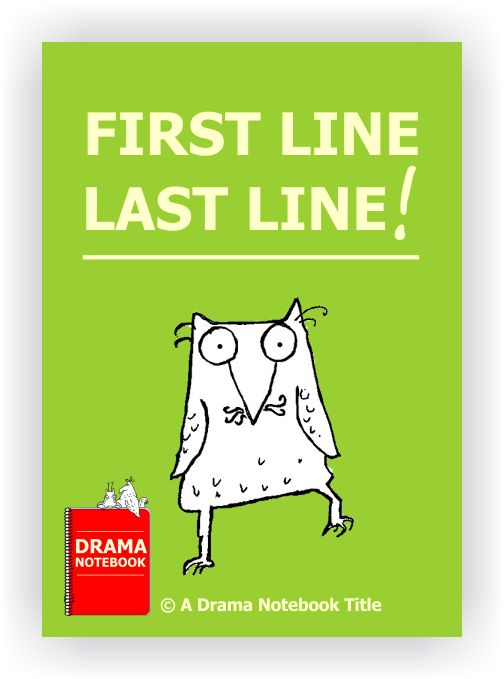 Drama Lesson Plan for Schools-First Line Last Line Drama Activity