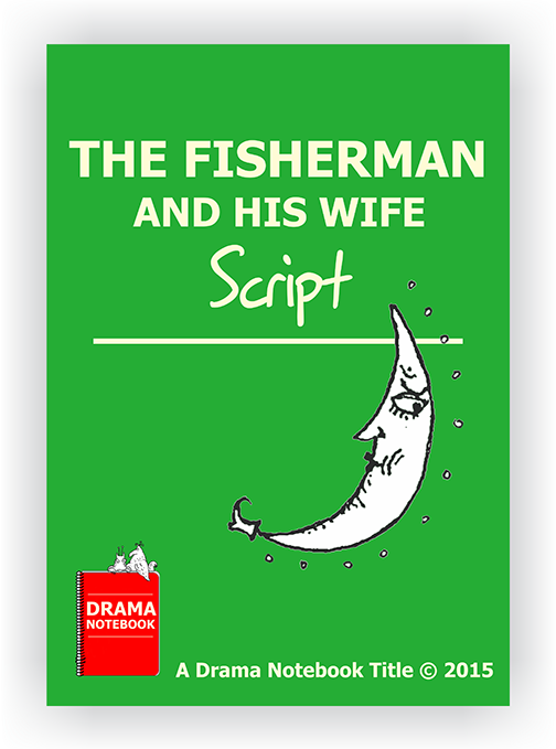 The Fisherman and His Wife Royalty-free Play Script for Schools