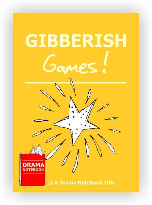 Drama Lesson Plan for Schools-Gibberish Games