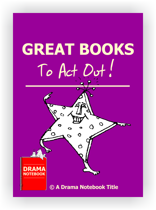 Drama Lesson Plan for Schools-Great Books to Act Out