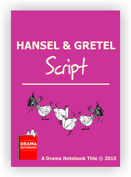 Hansel and Gretel Royalty-free Play Script for Schools