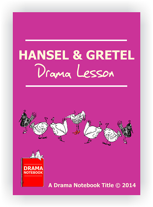 Hansel and Gretel Drama Lesson Plan