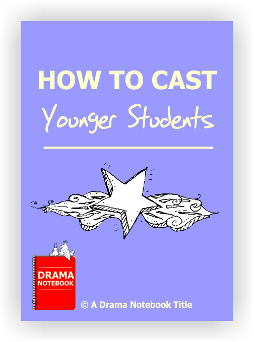 How to Cast Younger Students in a Play