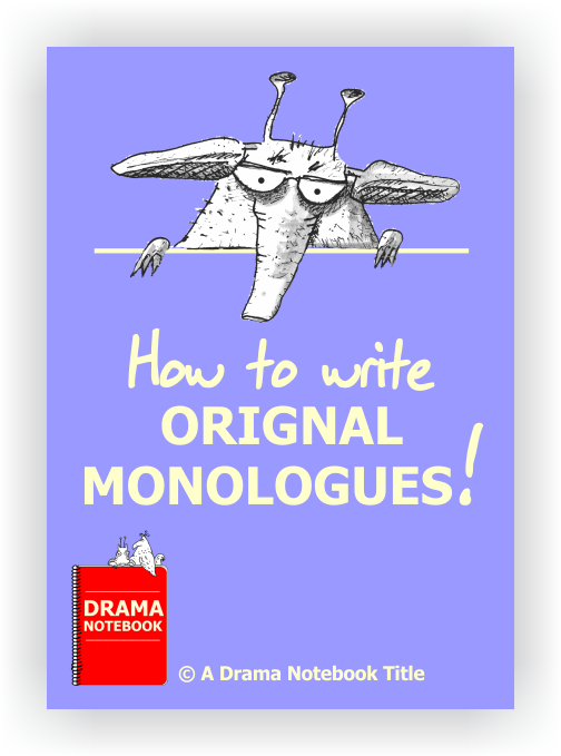 How to Write Original Monologues-Drama Lesson Plan for Schools