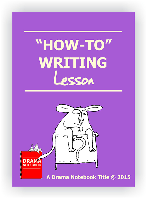 How To Writing Drama Lesson Plan for Schools-