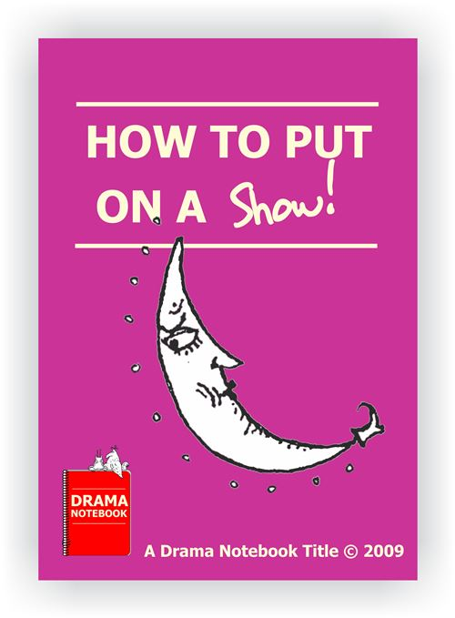 How to Put on a Show With Kids and Teens