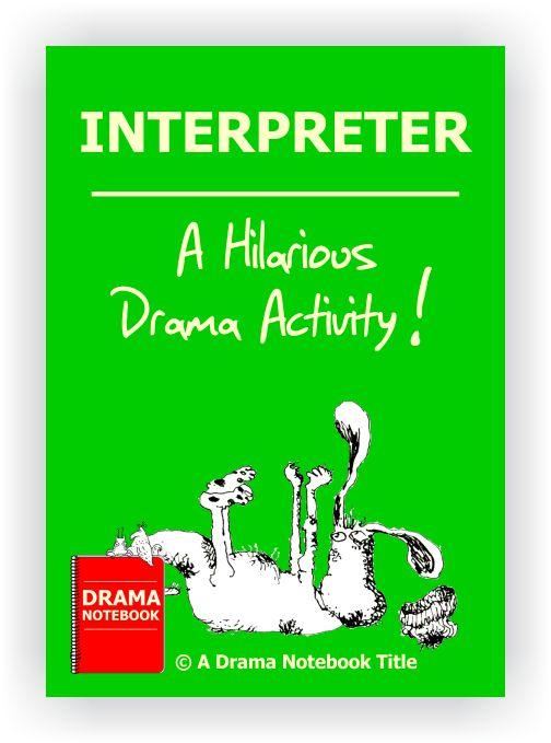 Drama Lesson Plan for Schools-Interpreter Drama Activity