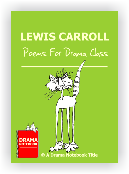 Lewis Carroll Poems to Perform in Drama Class
