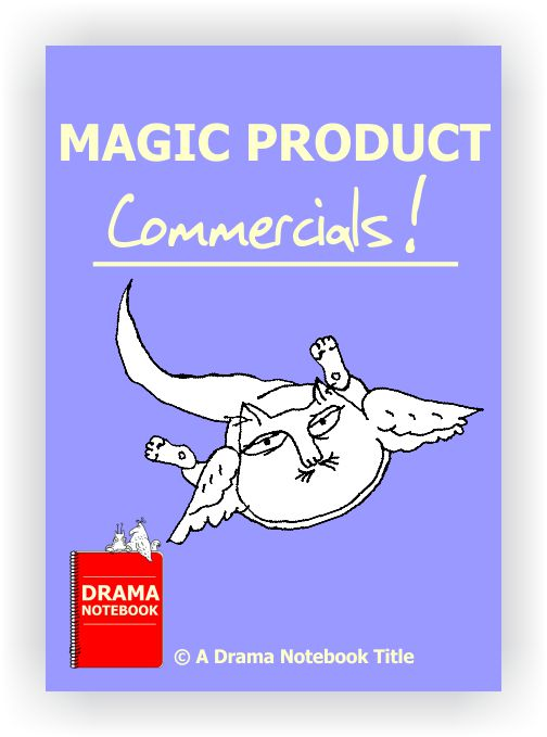 Drama Lesson Plan for Schools-Magic Product Commercials