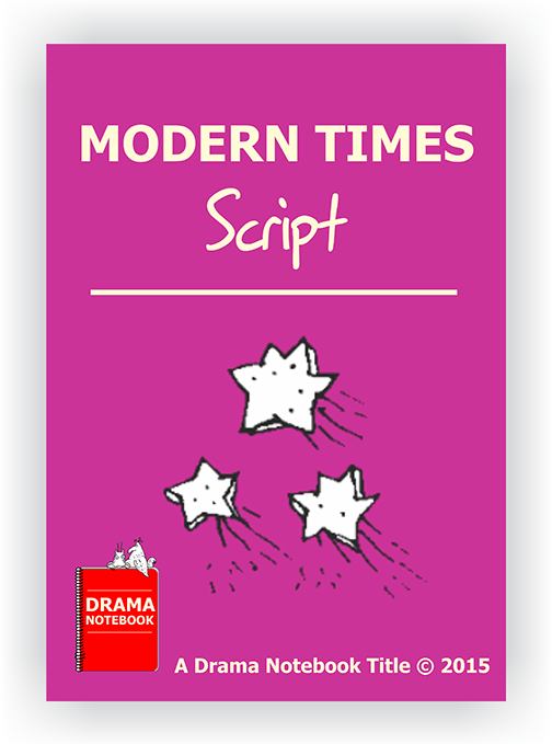 Modern Times-Play Scripts for Schools-