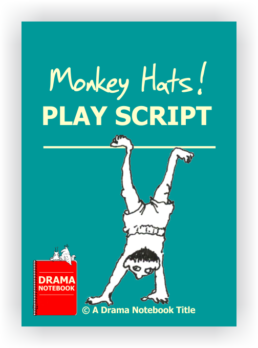 Monkey Hats Play Scripts for Schools