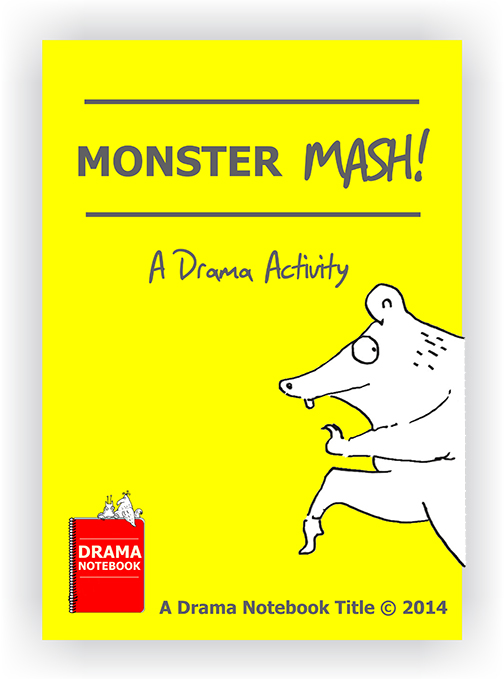 Drama Lesson Plan for Schools-Monster Mash Drama Activity
