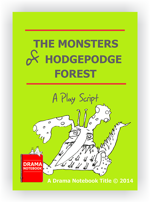Monsters Play Script for Schools-Monster of Hodgepodge