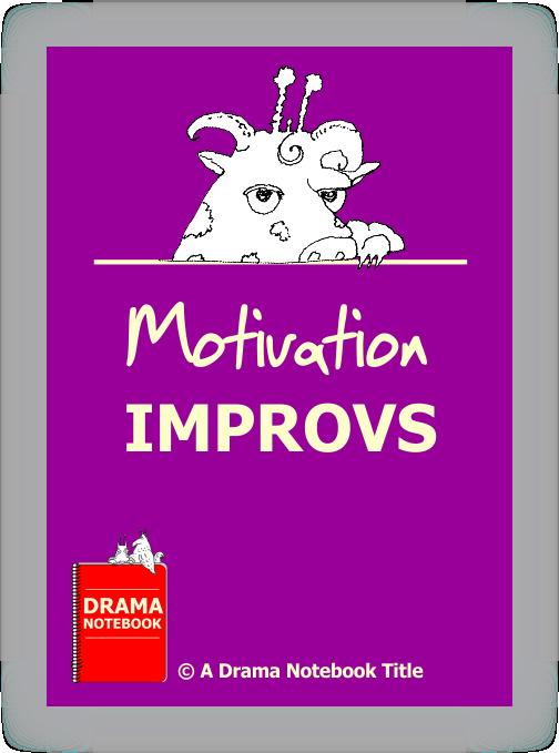 Drama Lesson Plan for Schools-Motivation Improvs