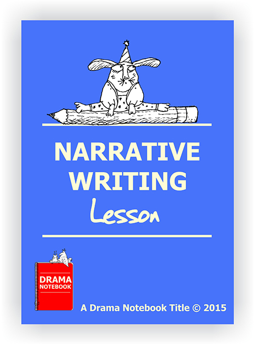 Narrative Writing Drama Lesson Plan for Schools