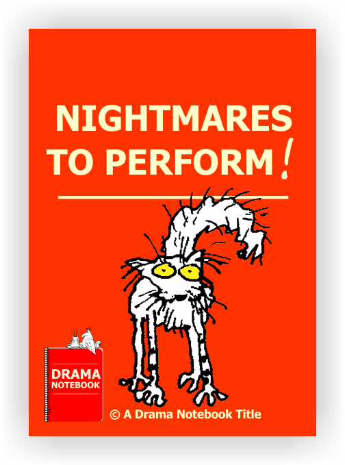 Royalty-free Play Script for Schools-Nightmares to Perform