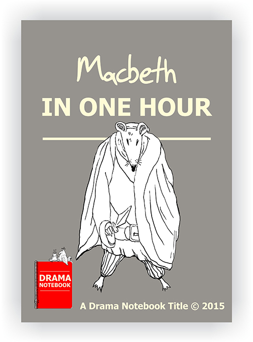 Macbeth in One Hour Play Script for Schools