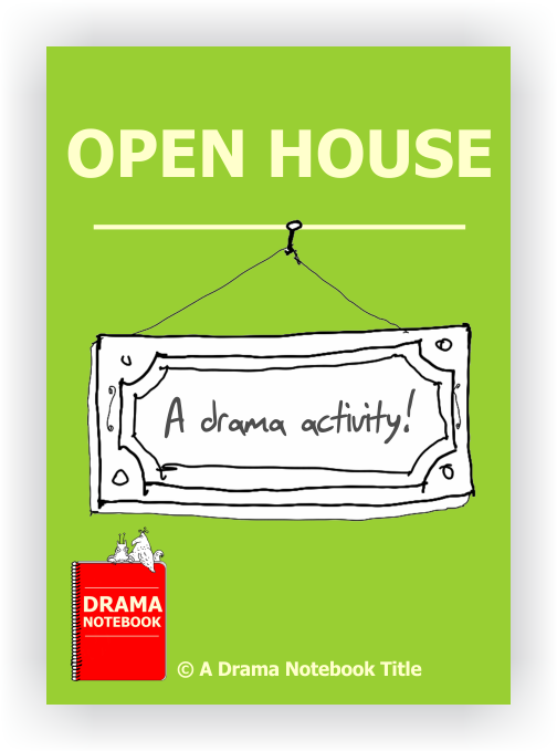 Drama Lesson Plan for Schools-Open House Drama Activity