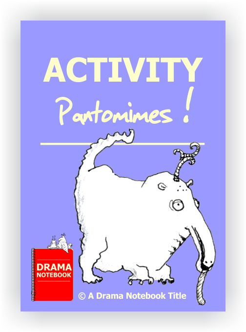 Drama Lesson Plan for Schools-Activity Pantomimes