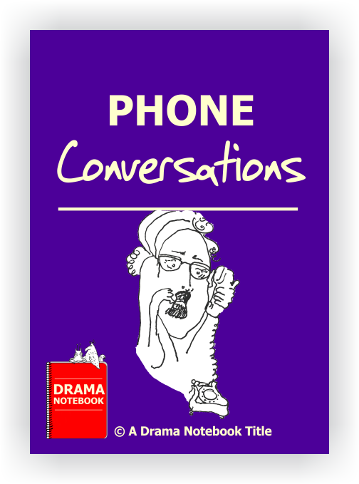 Drama Lesson Plan for Schools-Phone Conversations Drama Activity