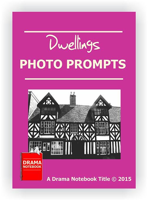 Photo Prompts for Drama Class-Dwellings