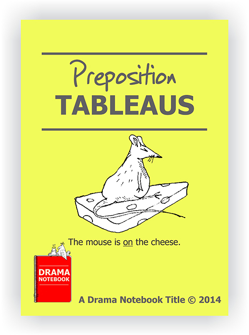 Drama Lesson Plan for Schools-Preposition Tableaus