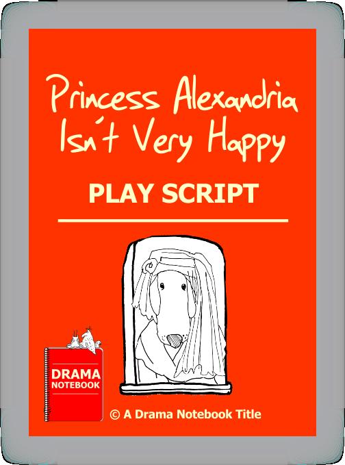 Play Scripts for Schools-Princess Alexandra Isn't Very Happy