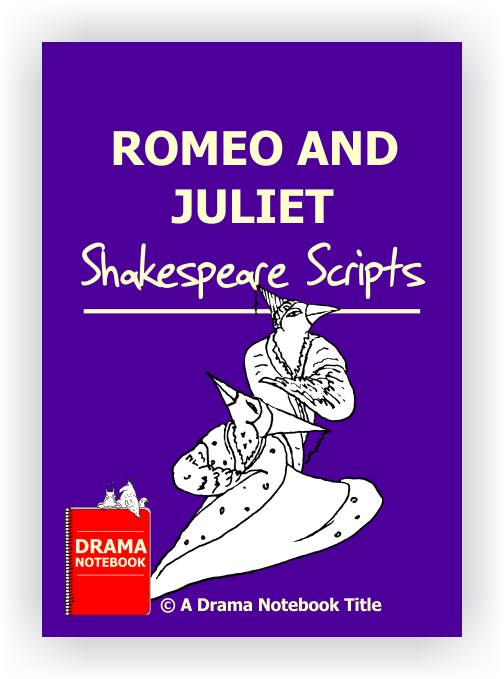 Short Shakespeare Scripts-Romeo and Juliet Scripts for Schools
