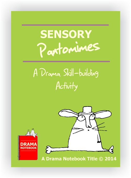 Sensory Pantomimes to use in Drama Class-Drama Lesson Plan for Schools