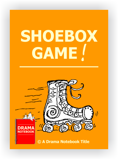 Drama Lesson Plan for Schools-Shoebox Game