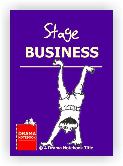 Stage Busines Drama Lesson Plan for Schools