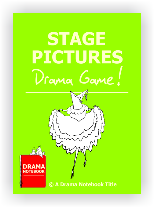 Drama Lesson Plan for Schools-Stage Pictures
