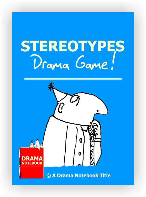 Stereotypes Drama Lesson Plan for Schools