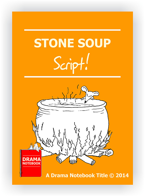 Stone Soup Play Script for Schools