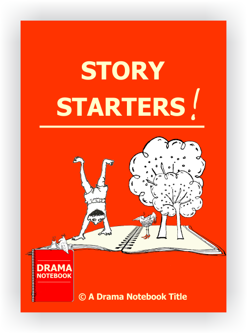 Drama Lesson Plan for Schools-Story Starters Drama Activity