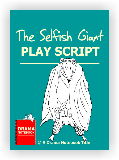The Selfish Giant Script