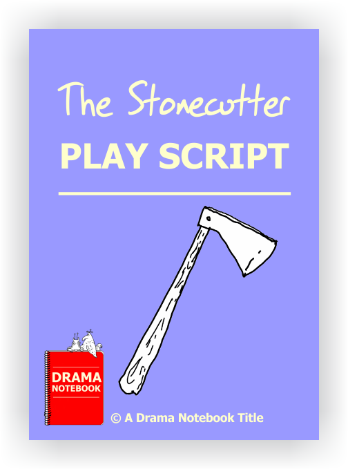 Play Scripts for Schools-The Stonecutter