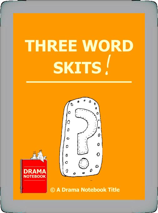 Drama Lesson Plan for Schools-Three Word Skits