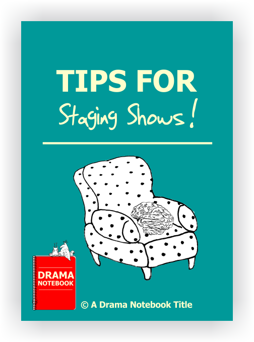 Drama Lesson Plan for Schools-Tips for Staging Shows