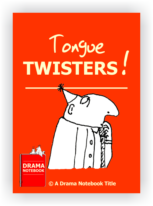 Drama Lesson Plan for Schools-Tongue Twisters
