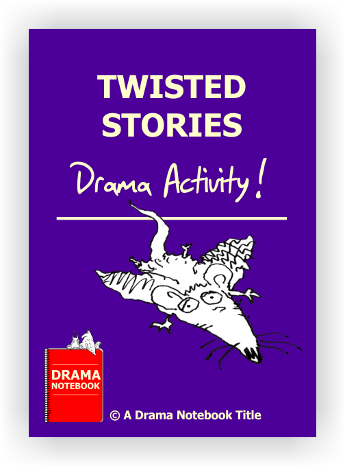 Drama Lesson Plan for Schools-Twisted Stories