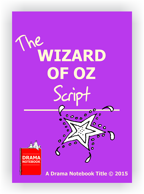 Wizard of Oz-Play Scripts for Schools
