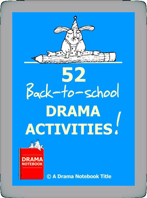 52 Back to School Drama Activities