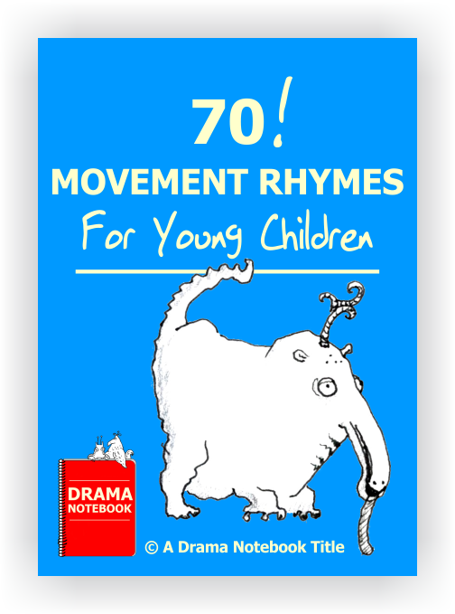 Drama Lesson Plan for Schools-70 Movement Rhymes for Young Children