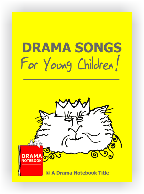 Drama Lesson Plan for Schools-Drama Songs for Young Children