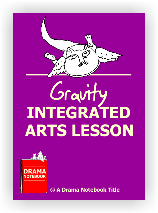 Drama Lesson Plan for Schools-Gravity Arts Integration