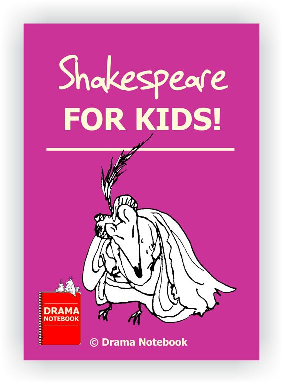 Drama Workshop Lesson Plan-Shakespeare for Kids