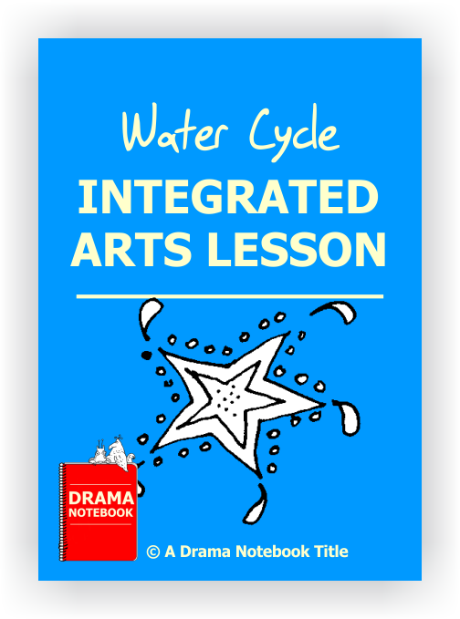 Drama Lesson Plan for Schools-Water Cycle Arts Integration