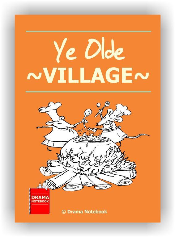 Drama Workshop Lesson Plan-Ye Olde Village