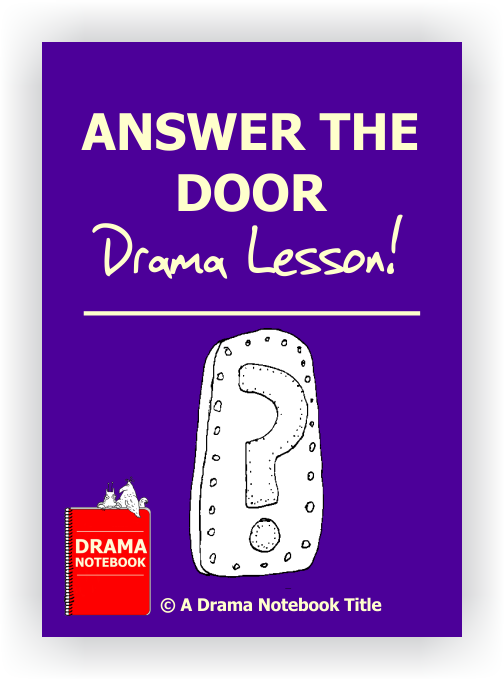 Drama Lesson Plan for Schools-Answer the Door
